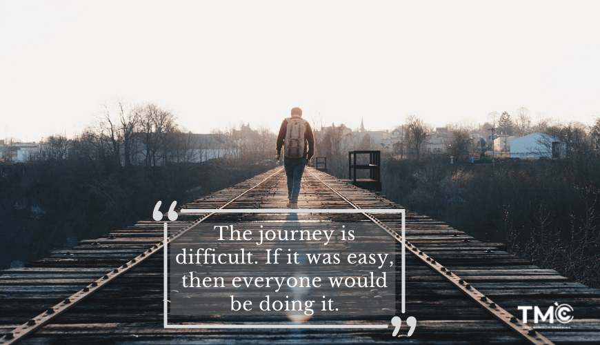 The Journey is diificult